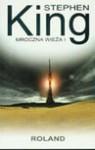 Mroczna wieża 1 Roland - Praca zbiorowa, Stephen King