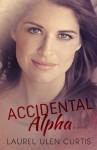 Accidental Alpha - Laurel Ulen Curtis