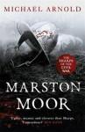 MARSTON MOOR - Michael Arnold