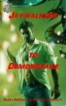 Jaywalking to Demonspace - Buffi BeCraft-Woodall