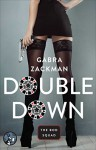 Double Down (The Bod Squad Series Book 3) - Gabra Zackman