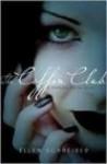 The coffin club - Ellen Schreiber