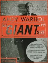 "Andy Warhol: ""Giant"" Size - Phaidon Press, Dave Hickey"