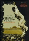 Hedley Verity: Portrait of a Cricketer - Alan Hill