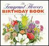 The Fragrant Flowers Birthday Book - Jacqueline Heriteau, Susan Davis
