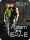 Adam and E-V-E - Bridget Midway