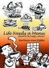Life Needs a Menu: A Foodie List - Barbara Ann Kipfer