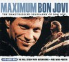 Maximum Bon Jovi: The Unauthorised Biography of Bon Jovi - Martin Harper