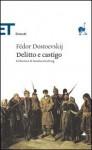 Delitto e castigo - Fyodor Dostoyevsky, Alfredo Polledro, Natalia Ginzburg, Leoníd Grossman