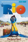 Rio: The Junior Novel - Lexa Hillyer, Todd R. Jones