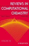 Reviews in Computational Chemistry, Reviews in Computational Chemistry, Volume 18 - Kenny B. Lipkowitz, Donald B. Boyd