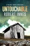 Untouchable (The Blake Harte Mysteries Book 1) - Robert Innes
