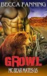 Growl (BBW Bear Shifter MC Romance) (MC Bear Mates Book 0) - Becca Fanning
