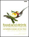 Food and Drink: Complete Cookery Know How - Janette Marshall, Stuart Walton