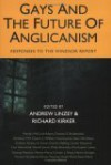 Gays and the Future of Anglicanism: Responses to the Windsor Report - Andrew Linzey