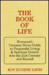 The Book of Life - Roy Eugene Davis