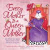 Every Mother Is a Queen Mother: And Other Outspoken Observations from the Red Cat Society - Patrick T. Regan, Kevin Whitlark