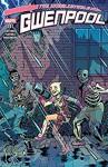 Gwenpool, The Unbelievable (2016-) #11 - Christopher Hastings, Myisha Haynes, Gurihiru, Elsa Charretier