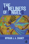 The Loneliness of Angels - Myriam J.A. Chancy