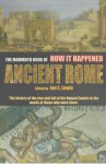 The Mammoth Book of How It Happened in Ancient Rome - Jon E. Lewis