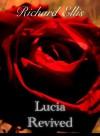 lucia revived - Richard Ellis