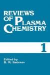 Reviews of Plasma Chemistry: Volume 1 - B.M. Smirnov