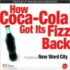 How Coca-Cola Got Its Fizz Back - New Word City