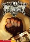 The Golden Book of Death - Michael Dahl, Serg Souleiman