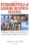 Fundamentals of Leisure Business Success - Jonathan Scott