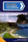Scotland: The National Cycle Network - Harry Henniker, John Grimshaw