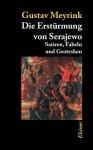 Die Erst Rmung Von Serajewo - Gustav Meyrink