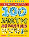 100 Math Activities Kids Need to Do by 1st Grade - Sheila Keenan, Carolyn Brunetto