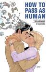 How to Pass as Human - Nic Kelman