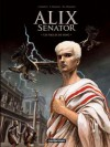 Les Aigles de sang (Alix Senator, #1) - Jacques Martin, Valérie Mangin, Thierry Démarez