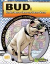 Bud: The 1st Dog to Cross the United States - Joeming Dunn, Rod Espinosa