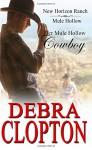 Her Mule Hollow Cowboy (New Horizon Ranch Mule Hollow) (Volume 1) - Debra Clopton
