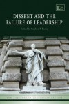 Dissent and the Failure of Leadership - Stephen P. Banks, S.P. Banks