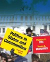 Politics in States and Communities (14th Edition) - Thomas R. Dye, Susan A. MacManus
