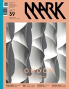 Mark #39: Another Architecture: Issue 39 - David Keuning, Arthur Wortmann