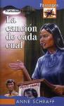 La Cancion De Cada Cual/Song To Sing (Passages Hi: Lo Novels) (Spanish Edition) - Anne Schraff, Yolanda Blanco, Angela Ruiz