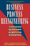 Business Process Reengineering: Breakpoint Strategies for Market Dominance - Hank Johansson, Patrick McHugh, A. John Pendlebury, Hank Johansson
