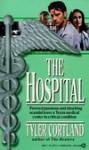 The Hospital - Tyler Cortland