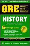 GRE: History (REA Test Preps) - Steven E. Woodworth