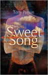 Sweet Song - Terry Persun