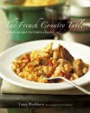 French Country Table: Simple Recipes for Bistro Classics - Laura Washburn