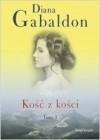 Kość z kości T.1 - Diana Gabaldon