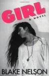 Girl - Blake Nelson