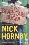 Come diventare buoni - Nick Hornby