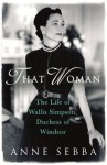 That Woman - Anne Sebba