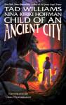 Child of an Ancient City - Tad Williams, Nina Kiriki Hoffman